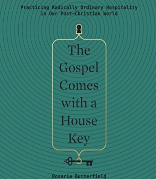 Rosaria Butterfield - Gospel comes with a house key